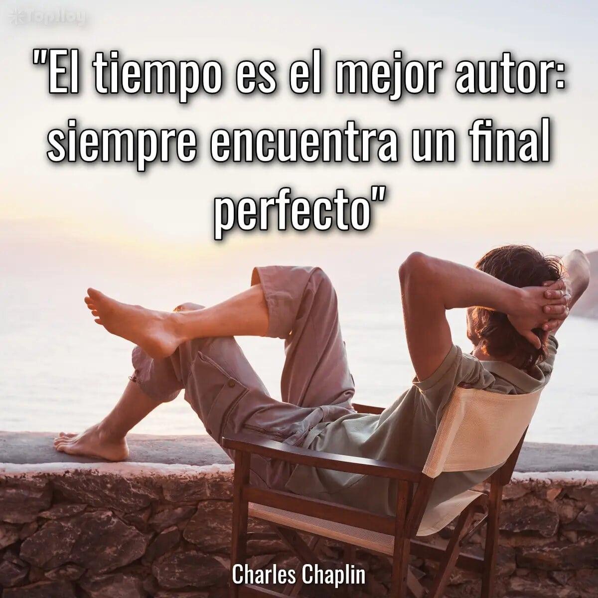 El tiempo es el mejor autor: siempre encuentra un final perfecto.